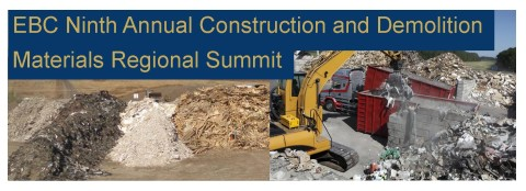 EBC Ninth Annual Construction and Demolition Materials Regional Summit @ Sheraton Framingham Hotel | Framingham | Massachusetts | United States